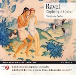 BBC Music, Volume 28, Number 10: Ravel: Daphnis et Chloé by Ravel ;   BBC Scottish Symphony Orchestra ,   Edinburgh Festival Chorus ,   Donald Runnicles