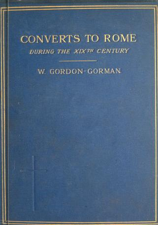 Cover of: Converts to Rome | William James Gordon-Gorman